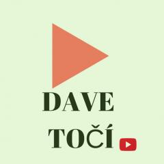 Dave točí
